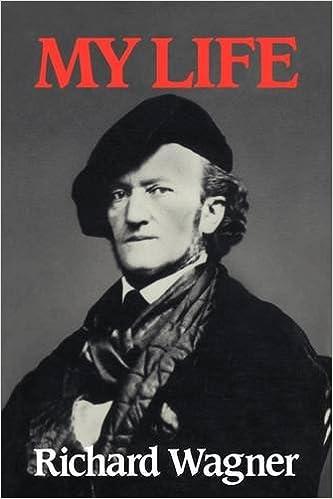My Life Richard Wagner