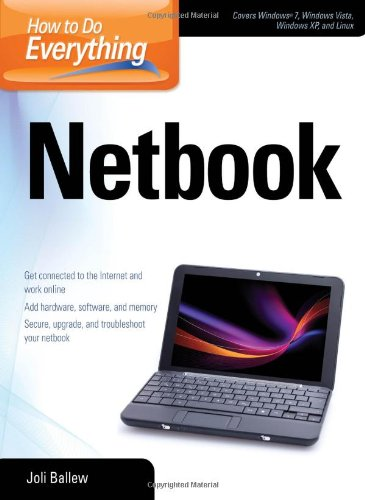 [PDF] How to Do Everything Netbook Free Download | Publisher : McGraw-Hill Osborne Media | Category : Computers & Internet | ISBN 10 : 007163956X | ISBN 13 : 9780071639569
