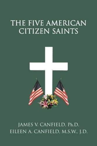 The Five American Citizen Saints