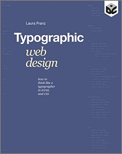 Typographic Web Design: How to Think Like a Typographer in HTML and CSS by Wiley