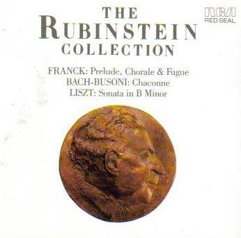 Rubinstein plays Liszt Sonata in Bm, Franck Prelude Chorale & Fugue, Bach-Busoni Chacone (The Rubinstein Collection)