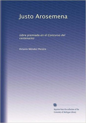 Amazon.com: Justo Arosemena: (obra premiada en el Concurso ...