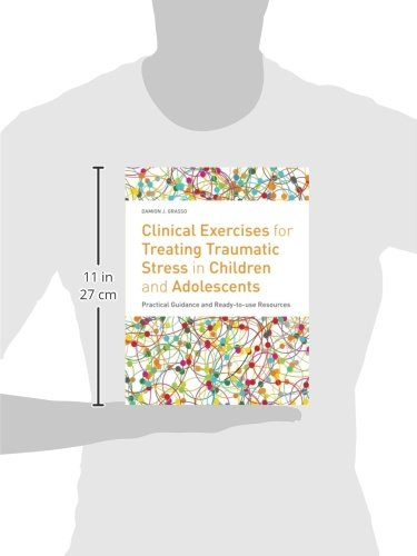 Clinical Exercises for Treating Traumatic Stress in Children and ...