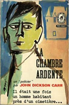 La Chambre Ardente John Dickson Carr Livre De Poche