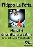 Manuale di scrittura creatina : per un antidoping della letteratura