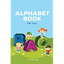 Alphabet Book for Kids: An Amazing Alphabet Book!