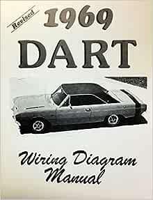 1969 Dodge Dart Factory Electrical Wiring Diagrams Schematics Dodge Chrysler Amazon Com Books