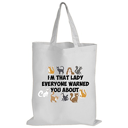 I'm That Cat Lady Everyone Warned You About - Cat Themed / Funny Gift Idea / Novelty Gift White Shopping / Tote Bag