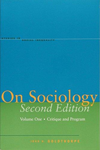 On Sociology, Vol. 1: Critique and Program (Studies in Social Inequality), 2nd Edition [Goldthorpe, John H.] (Tapa Blanda)