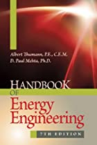 Handbook of Energy Engineering, Seventh Edition
