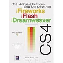 Crie, Anime e Publique Seu Site Utilizando Fireworks Cs4, Flash Cs4 e Dream