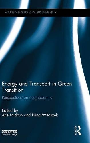 Energy and Transport in Green Transition: Perspectives on Ecomodernity (Routledge Studies in Sustainability)