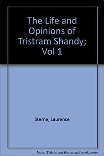The Life and Opinions of Tristram Shandy; Vol 1