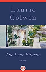 The Lone Pilgrim: Stories
