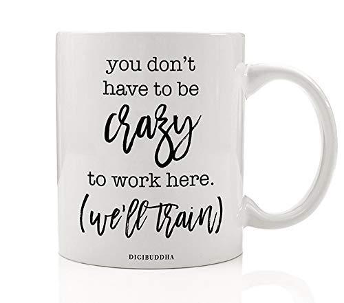 We'll Train Crazy Mug Gift Idea Funny Office