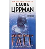 [(Another Thing to Fall)] [by: Laura Lippman]