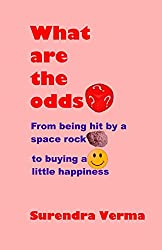 What are the odds?: From being hit by a space rock to buying a little happiness