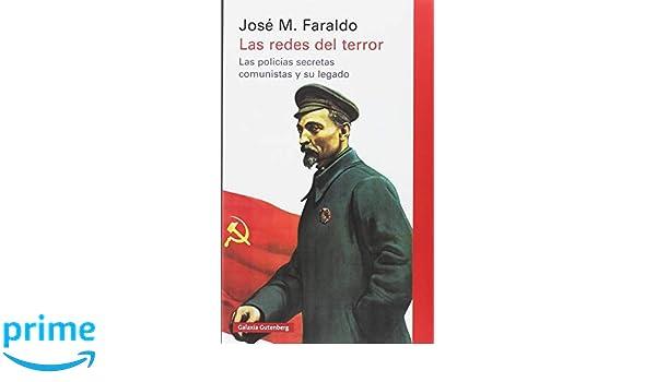 Resultado de imagen de las redes del terror. las policías secretas comunistas y su legado