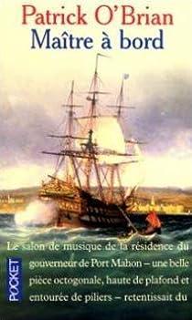 Les Aventures de Jack Aubrey, Tome 1 : Maître à bord  par O'Brian