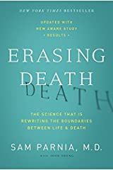 Erasing Death: The Science That Is Rewriting the Boundaries Between Life and Death Paperback