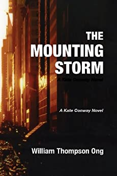 Mounting Storm (Kate Conway Book 1) by [Ong, William Thompson]