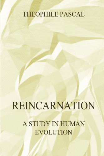 Download Reincarnation - A Study In Human Evolution pdf epub