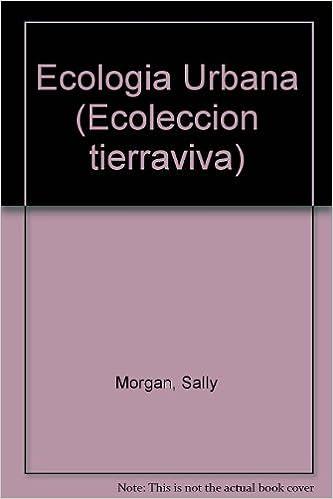Book Ecologia Urbana (Ecoleccion tierraviva)