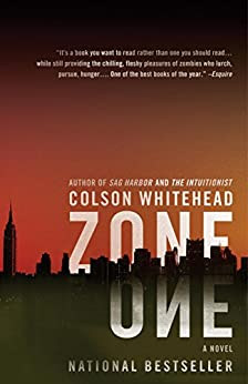 Zone One: A Novel by [Whitehead, Colson]