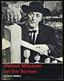 Robert Mitchum on the Screen, Alvin H. Marill, 0498018474