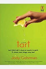 Tart (Red Dress Ink Novels) Kindle Edition