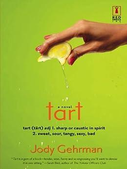 Tart (Red Dress Ink Novels) - Kindle edition by Jody Gehrman ...
