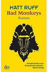 Bad Monkeys: Roman Paperback