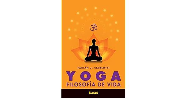 Yoga, filosofía de vida (Alternativas nº 60) (Spanish ...