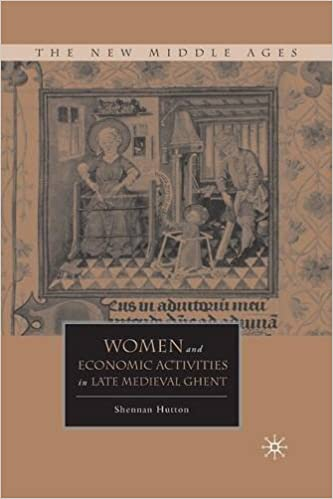 Book Women and Economic Activities in Late Medieval Ghent (The New Middle Ages)