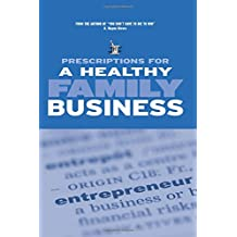 Prescriptions For A Healthy Family Business