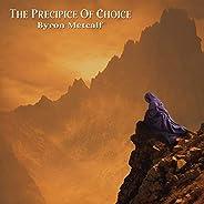 Precipice Of Choice
