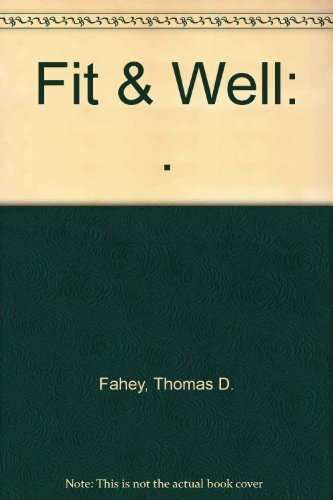 Fit & Well: .