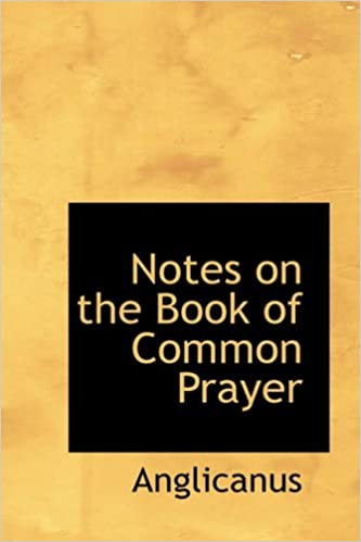 Book Notes on the Book of Common Prayer