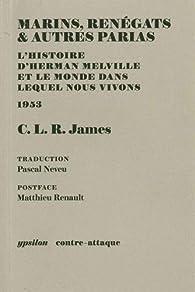 """Résultat de recherche d'images pour """"C.L.R. James Marins, renégats et autres paria"""""""