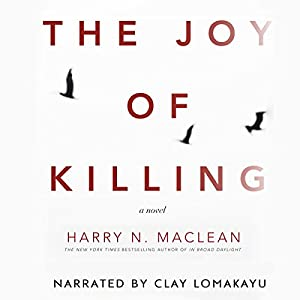 The Joy of Killing Audiobook