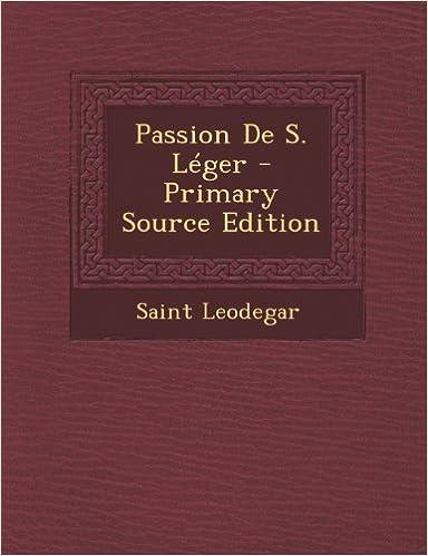 Lire Passion de S. Leger pdf epub