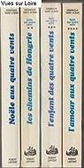 Coffret Noële aux quatre vents 4 volumes : Noële aux quatre vents; Les chemins de Hongrie; L'enfant des quatre vents; L'amour aux quatre vents par Tournier