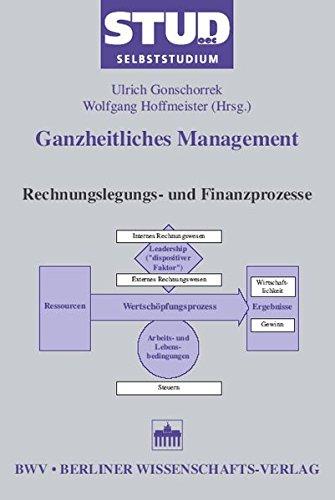 Ganzheitliches Management 3: Rechnungslegungs- und Finanzprozesse (Stud. oec. Selbststudium)