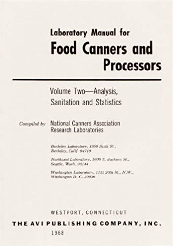 Laboratory Manual for Food Canners and Processors: Vol  2