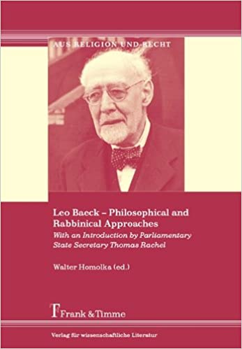 >VERIFIED> Leo Baeck - Philosophical And Rabbinical Approaches. funds Chile competes since answer Colonia