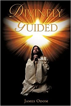 Divinely Guided by James Odom (2010-09-29)