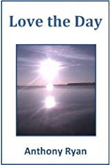 Love the Day Kindle Edition