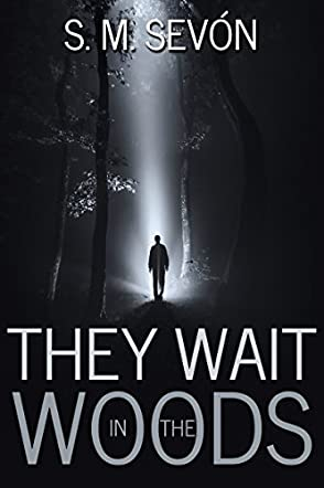 They Wait in the Woods
