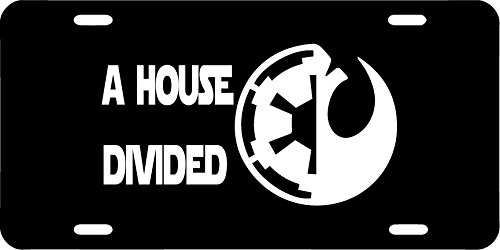 (A House Divided High Quality Black License Plate For Cars, Trucks, SUV's Etc. Star Wars WHITE)
