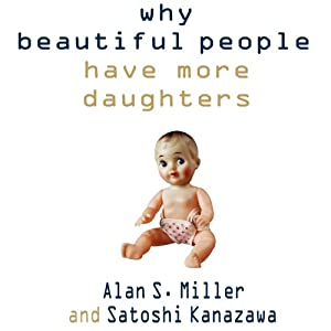Why Beautiful People Have More Daughters Audiobook